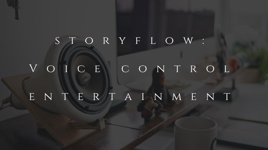 Voice control entertainment