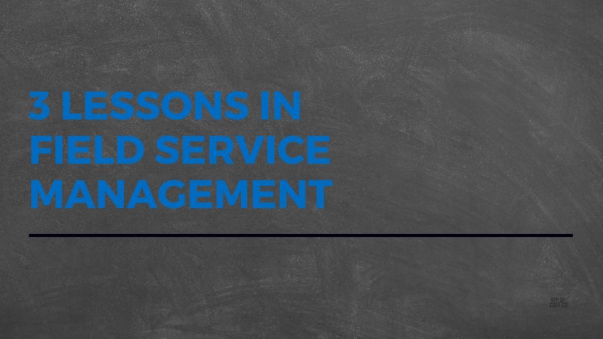 field service management lessons