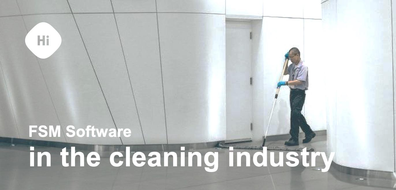 FSM software in the cleaning industry